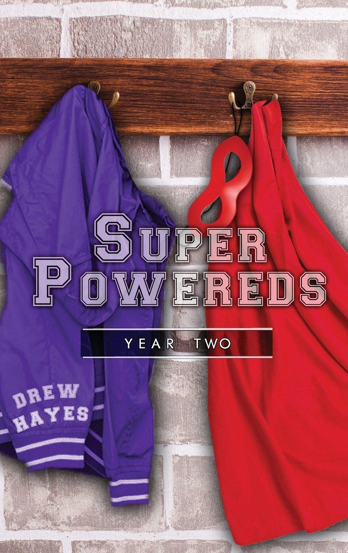 Super Powereds: Year 2 PDF