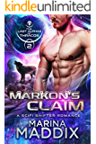 Markon's Claim: A SciFi Alien Shifter Romance (The Last Alphas of Thracos Book 2)