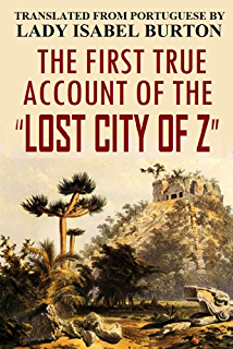 Amazon exploration fawcett ebook percy fawcett kindle store the first true account of the lost city of z translated from portuguese fandeluxe Image collections