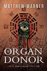 The Organ Donor: 15th Anniversary Edition Kindle Edition
