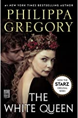 The White Queen: A Novel (The Plantagenet and Tudor Novels Book 2) Kindle Edition