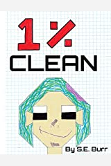 1% Clean: A Funny Story about Fractions and Percents (Funny Math Stories) Paperback