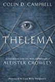 Thelema: An Introduction to the Life, Work & Philosophy of Aleister Crowley