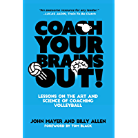 Coach Your Brains Out: Lessons On The Art