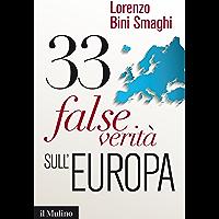 33 false verità sull'Europa (Contemporanea Vol. 237)