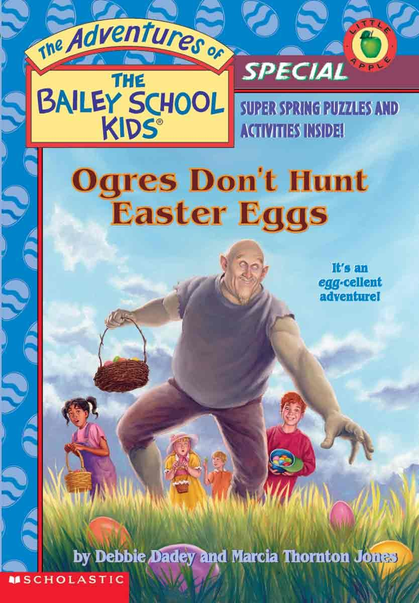 Read Online Ogres Don't Hunt Easter Eggs (Turtleback School & Library Binding Edition) (Adventures of the Bailey School Kids (Pb)) pdf