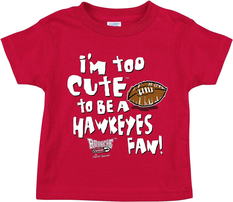 Too Cute to Be a Hawkeye Fan Red Onesie or Toddler Tee 2T-4T Rookie Wear By Smack Apparel Nebraska Football Fans NB-18M