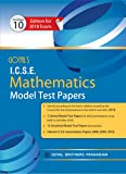 Goyal's ICSE Mathematics Model Test Papers for Class X