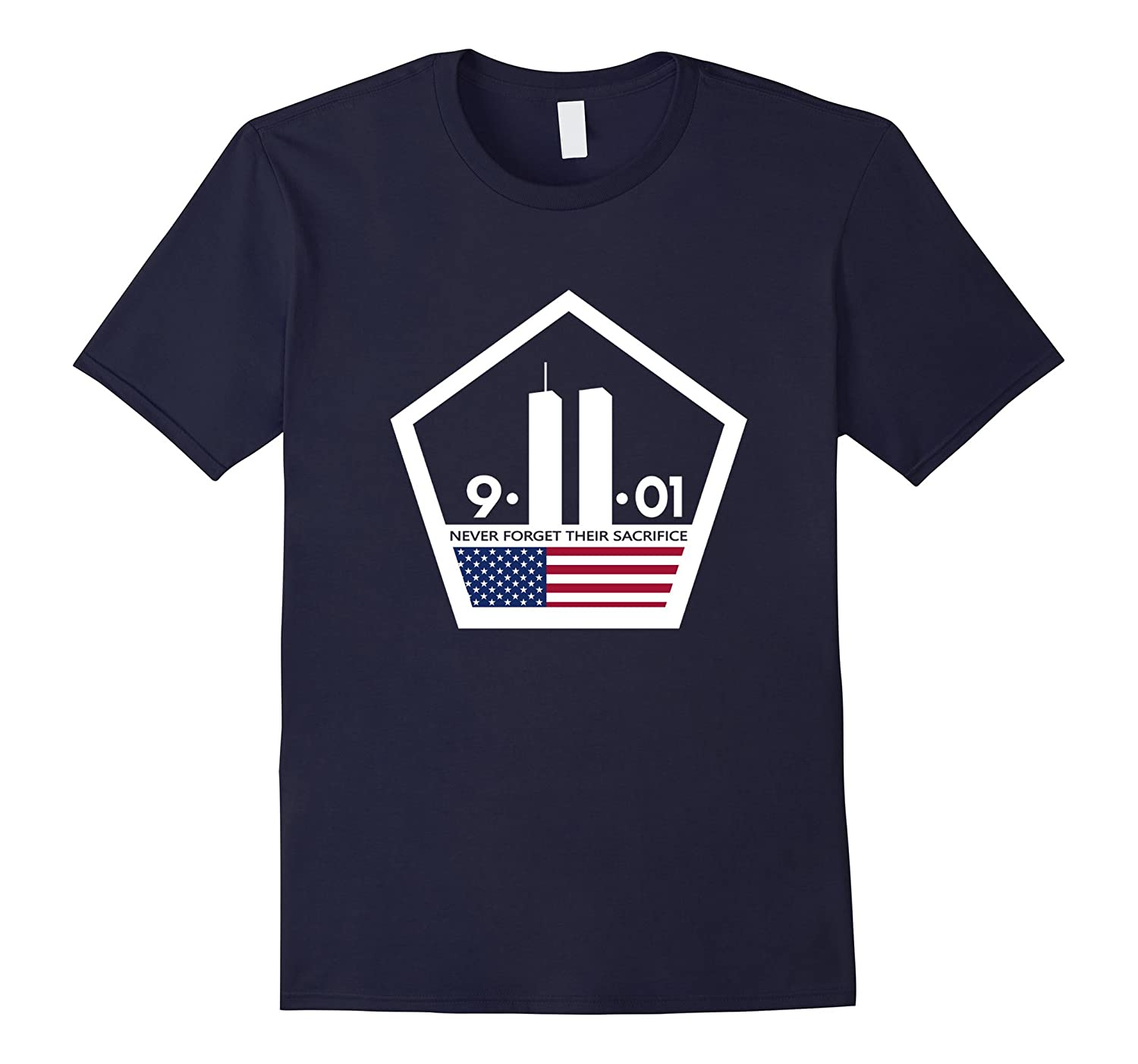 9/11 2001 Memorial Never Forget Their Sacrifice Tee Tshirts-TH
