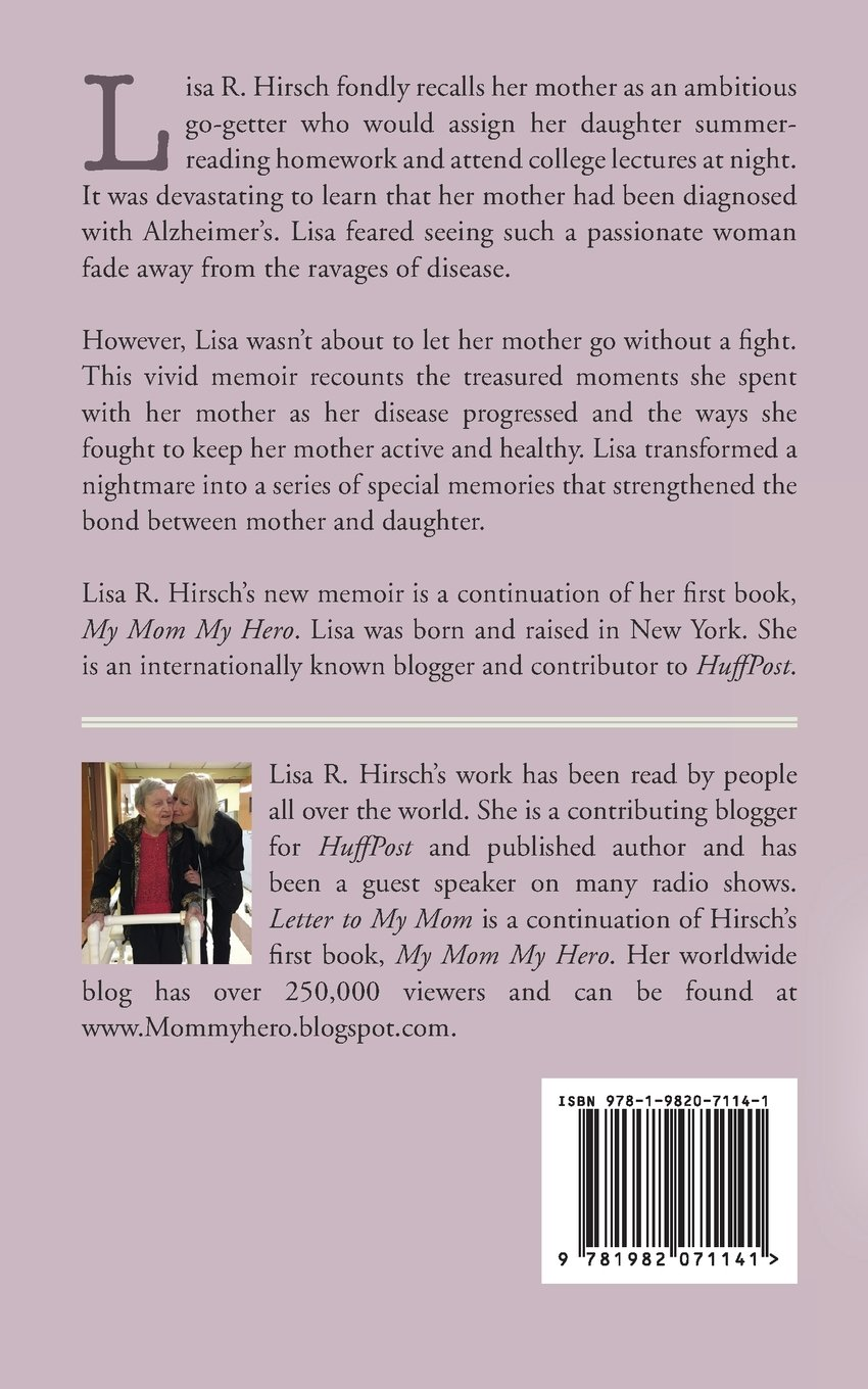 Letter To My Mom: My Hero: Lisa R  Hirsch: 9781982071141