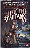 Go Tell the Spartans : A Novel of Falkenberg's Legion