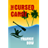 The Cursed Canoe: In Which Molly Experiences the World-Famous Labor Day Canoe Race and Endures that Awful Mix-Up at the Hotel (Professor Molly Mysteries Book 2)