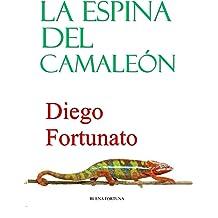 La espina del camaleón (Spanish Edition) Dec 8, 2018