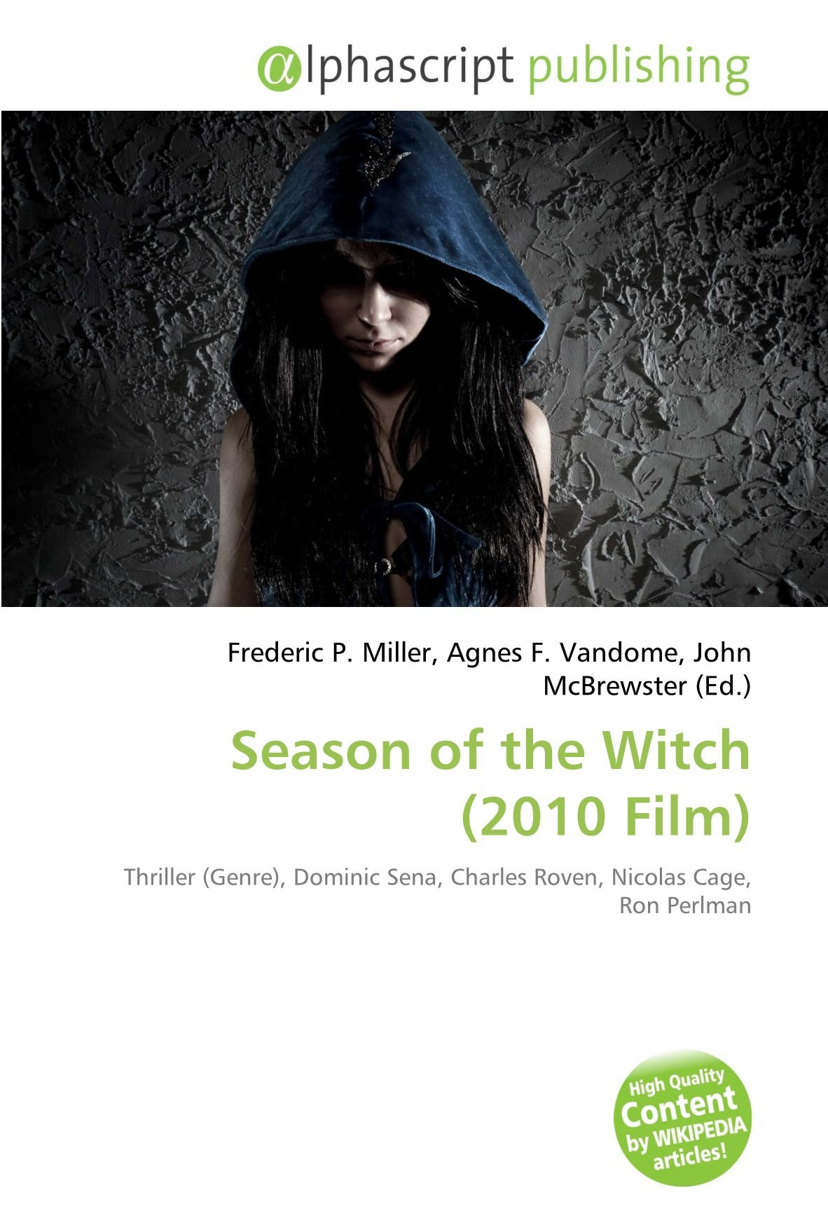 Season of the Witch 2010 Film : Thriller Genre , Dominic Sena ...