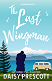 The Last Wingman (Wingmen Book 6)