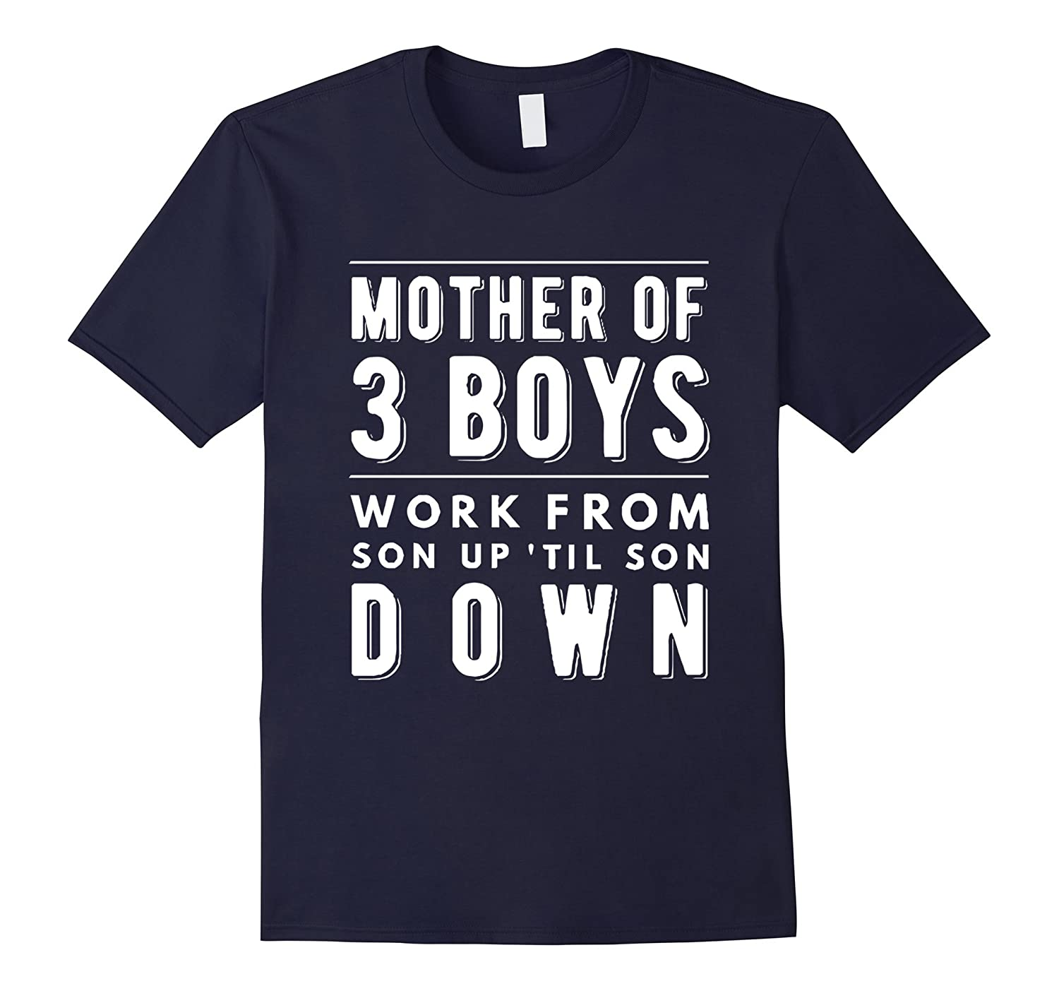 Mom of Three BoysGift from Son 3 Mothers Day Funny T-Shirt-TH