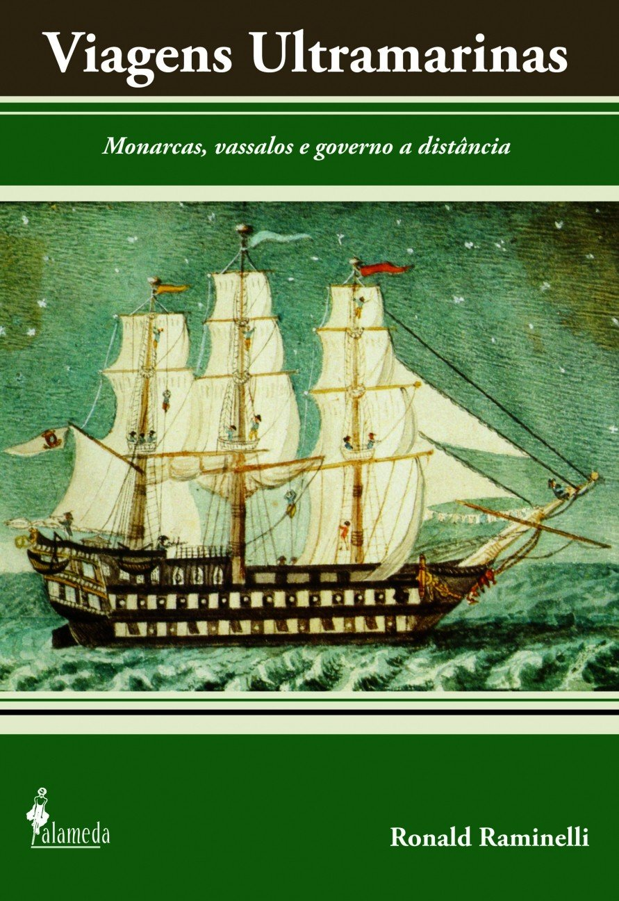 Viagens Ultramarinas: Monarcas, Vassalos E Governo a Distancia (Portuguese Edition): Na: 9788598325675: Amazon.com: Books