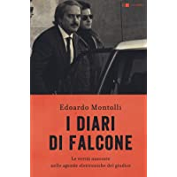 I diari di Falcone. Le verità nascoste nelle agende elettroniche del giudice