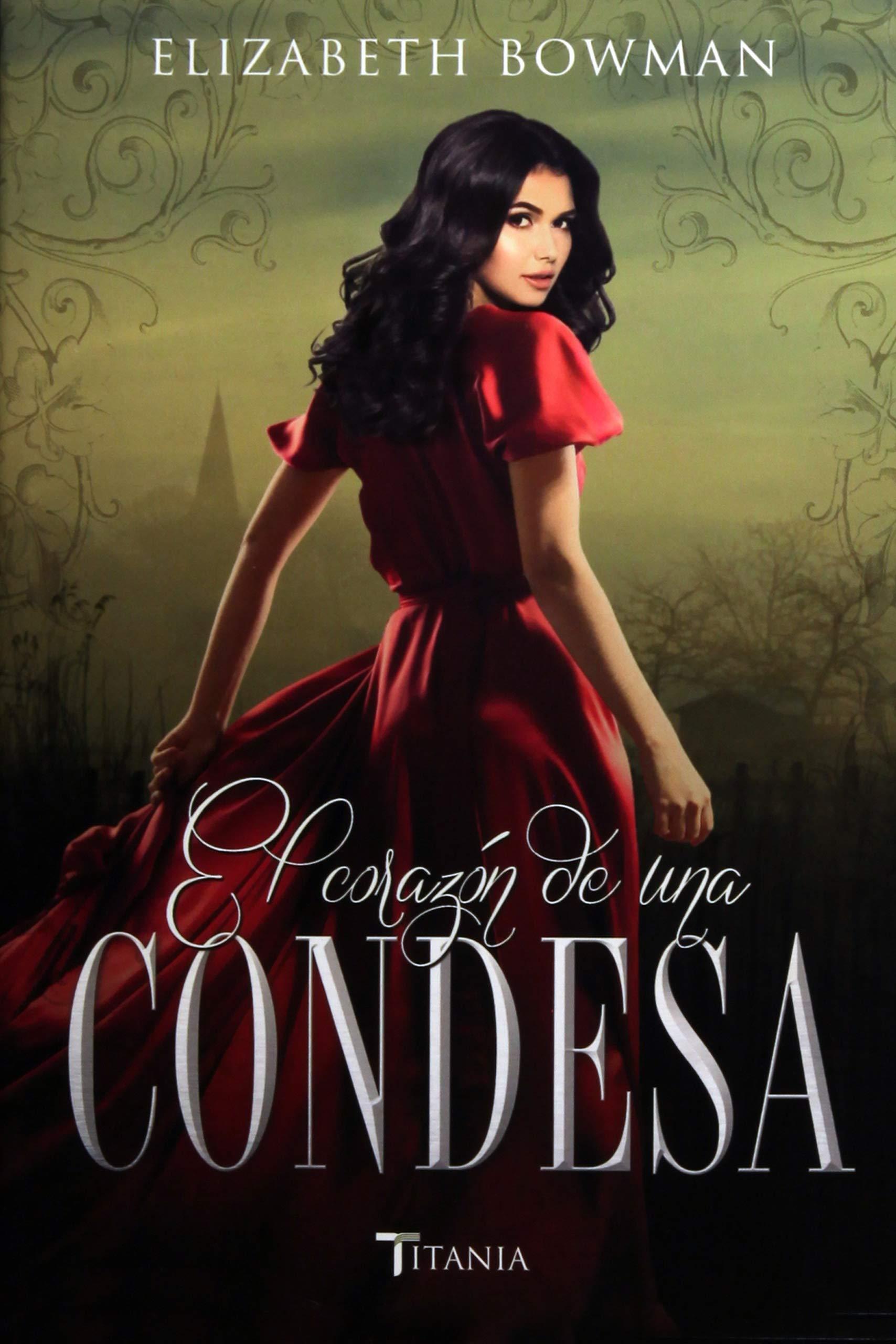 El Corazon de una Condesa (Spanish) Paperback – 30 Apr 2017