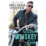 Wicked Whiskey Love (The Whiskeys: Dark Knights at Peaceful Harbor)