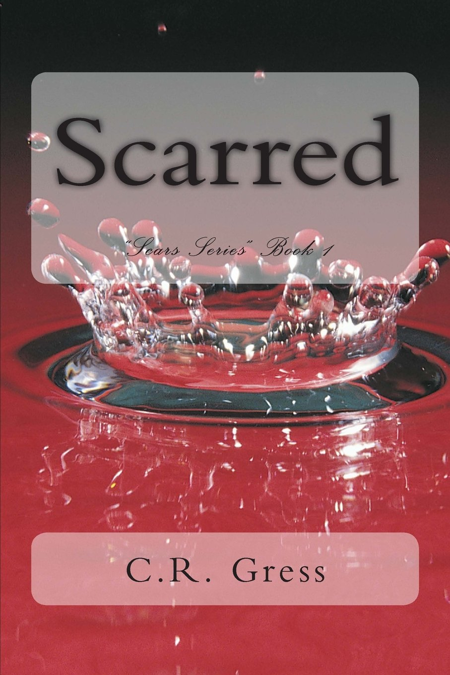 Scarred (Scars) (Volume 1)