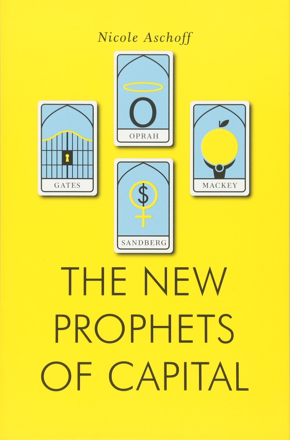 The New Prophets Of Capital (jacobin): Nicole Aschoff: 9781781688106:  Amazon: Books