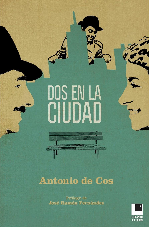Dos en la ciudad (Spanish Edition)
