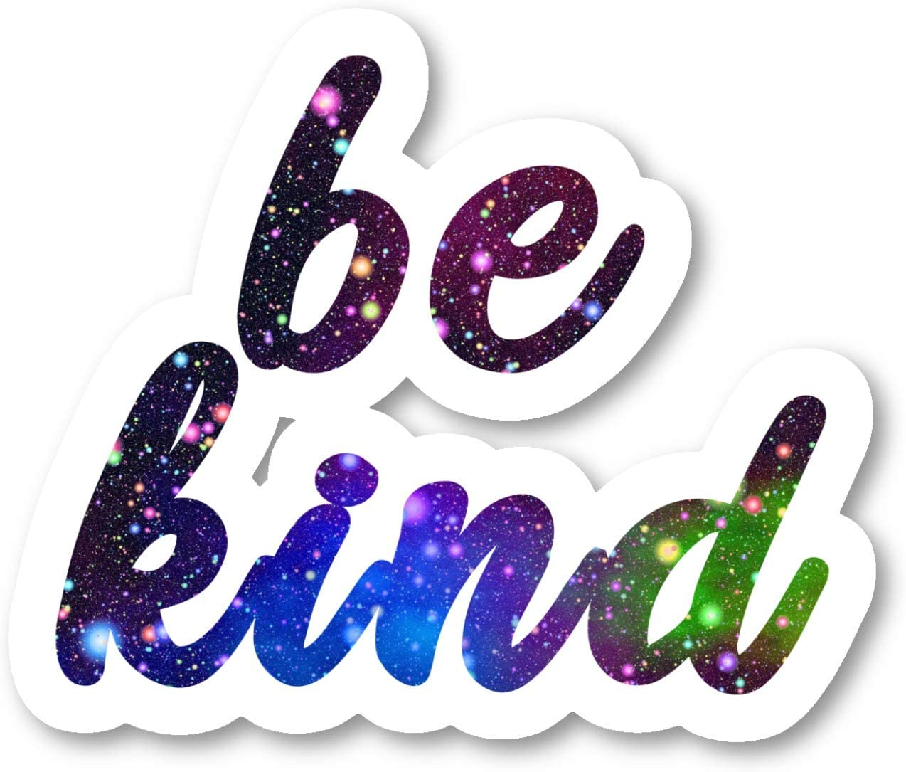 Be Kind Sticker Inspirational Quotes Galaxy Stickers - Laptop Stickers - 2.5 Inches Vinyl Decal - Laptop, Phone, Tablet Vinyl Decal Sticker S211122