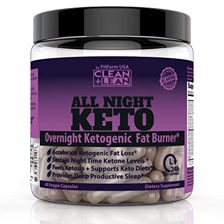 CLEAN LEAN ALL NIGHT KETO First Ever Overnight Ketogenic Fat Burner Sleep Aid BHB Ketones MCT Oil Extract Vitamins Minerals 24 HR Diet Sleep Great Lose Weight All Natural GF 60 Caps