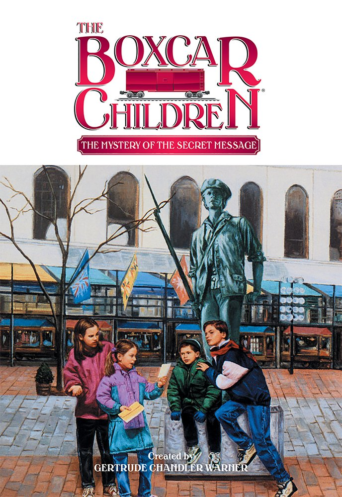 Read Online The Mystery of the Secret Message (The Boxcar Children Mysteries) pdf epub
