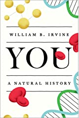 You: A Natural History Kindle Edition