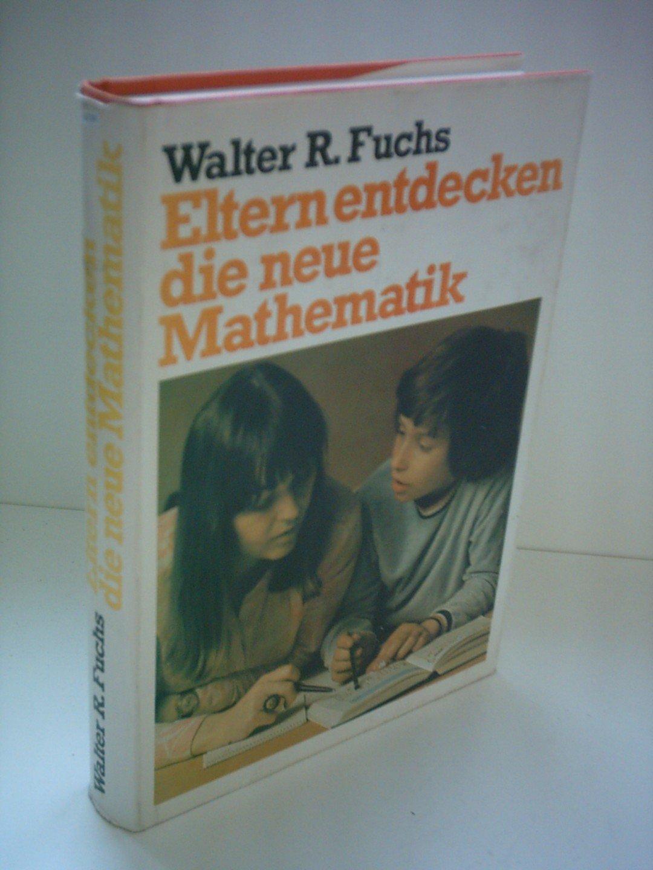 Eltern entdecken die neue Mathematik. [1]. Mengen und Zahlen
