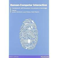 Human-Computer Interaction. I fondamenti dell'interazione tra persone e tecnologie