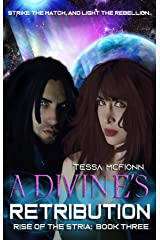 A Divine's Retribution: Rise of the Stria Book Three Kindle Edition