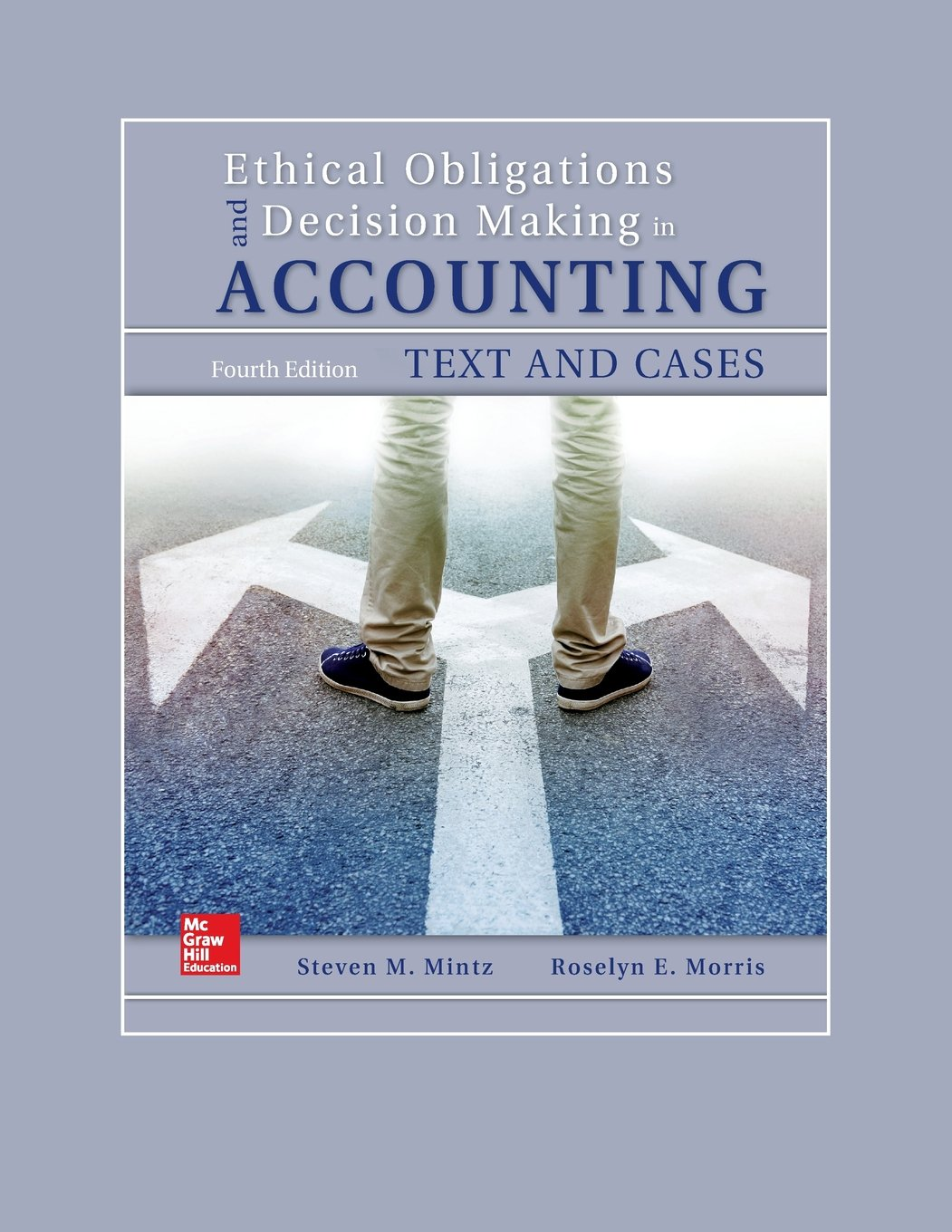 Ethical Obligations and Decision-Making in Accounting: Text and Cases (Book ONLY) by McGraw-Hill Education