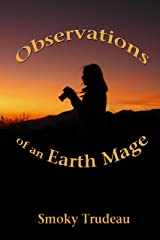 Observations of an Earth Mage Paperback
