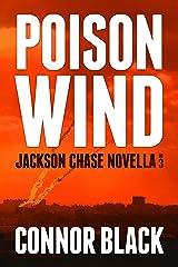 Poison Wind (Jackson Chase Novella Book 3) Kindle Edition