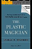 The Plastic Magician (The Paper Magician Series Book 4)