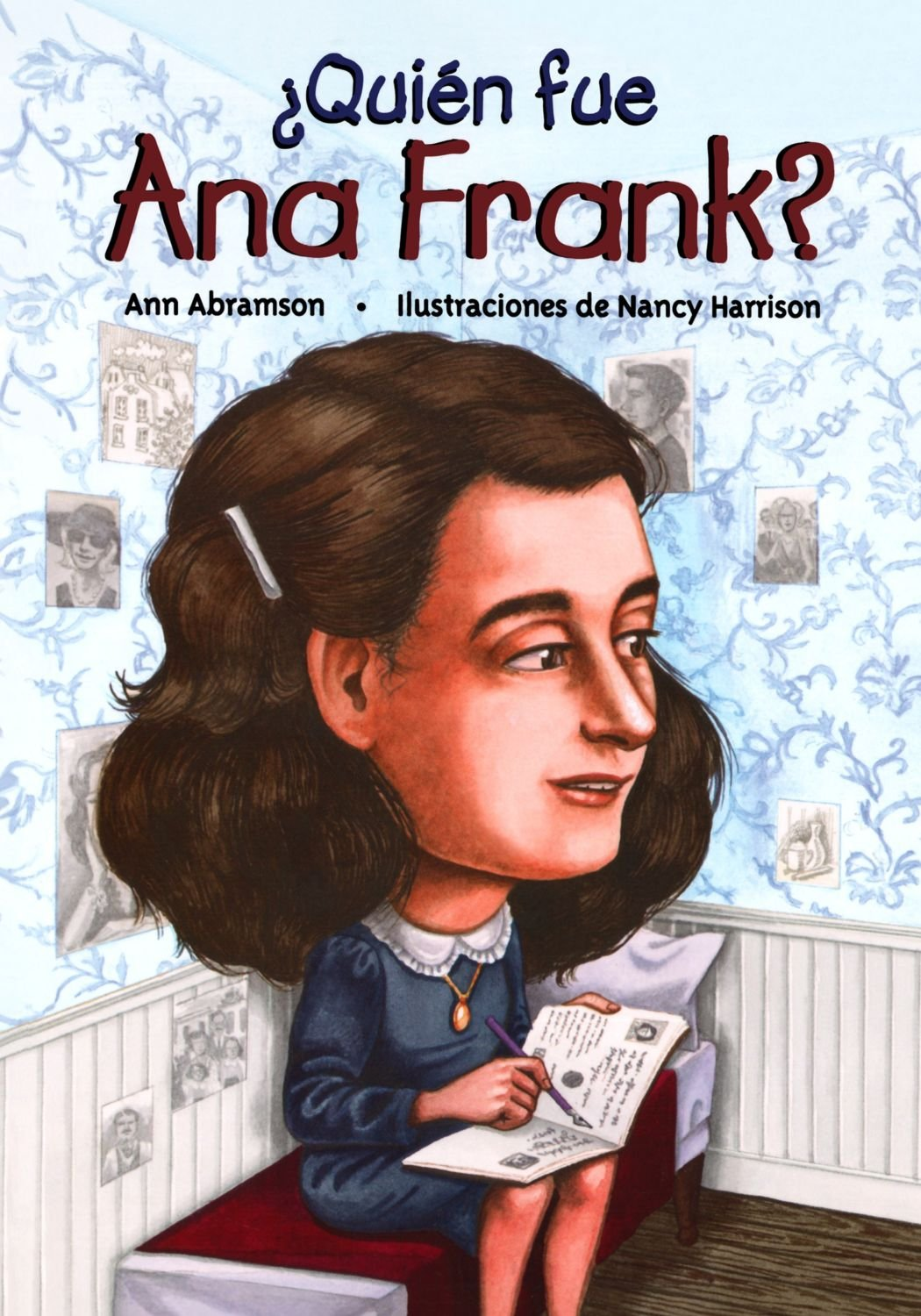 Quien fue Ana Frank? / Who Was Anne Frank? (Spanish Edition)