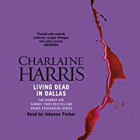 Living Dead in Dallas: Sookie Stackhouse Southern Vampire Mystery #2