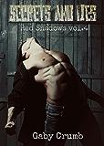 Secrets and Lies: Red Shadows vol.4