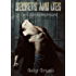 Secrets and Lies: Red Shadows vol.4