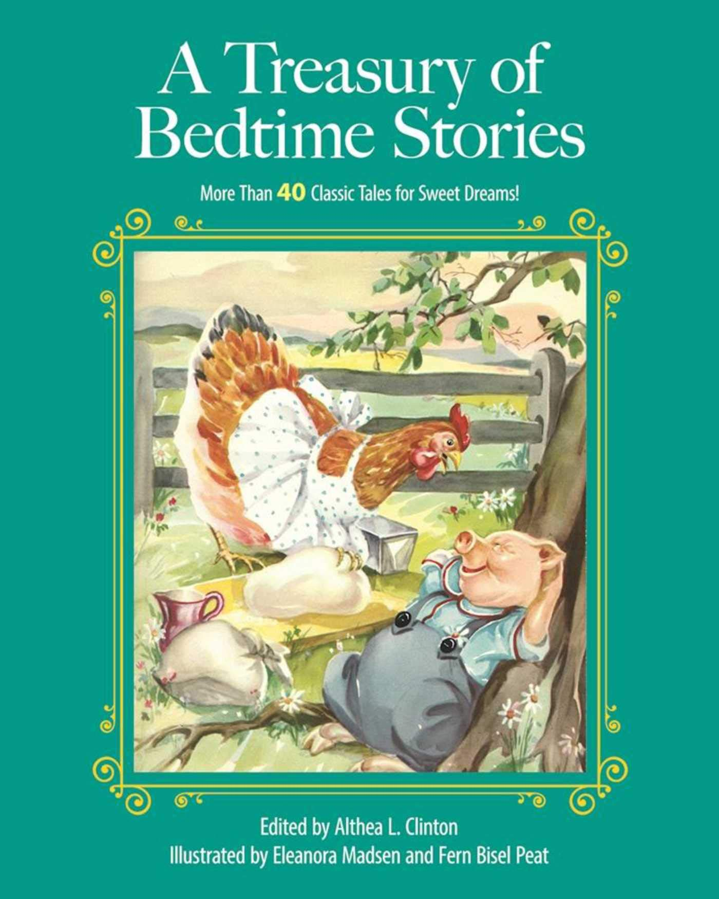 A Treasury of Bedtime Stories  More than 40 Classic Tales for Sweet Dreams!  (Children s Classic Collections) Hardcover – March 7 56fbca3a7