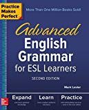 Practice Makes Perfect: Advanced English Grammar for ESL Learners