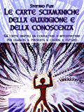 Le carte sciamaniche digitali della guarigione e della conoscenza