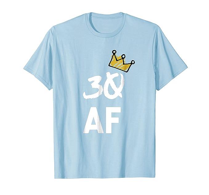 Mens 30 AF Funny T Shirt Adults Womens Birthday Cute 2XL Baby Blue
