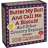 img - for Butter My Butt And Call Me A Biscuit! 2018 Day-to-Day Calendar book / textbook / text book