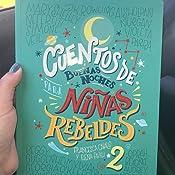 Amazon Com Cuentos De Buenas Noches Para Ni 241 As Rebeldes 2