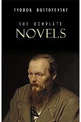 Fyodor Dostoyevsky: The Complete Novels Kindle Edition