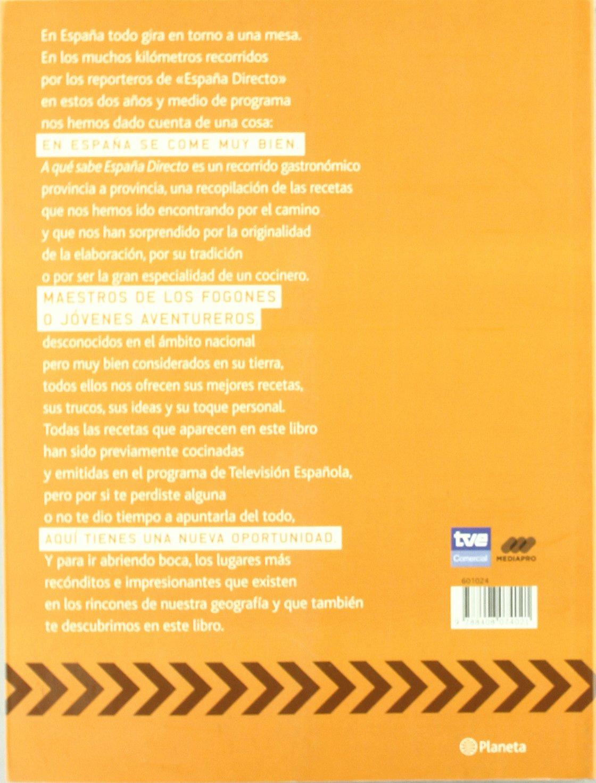 A qué sabe España Directo ((Fuera de colección)): Amazon.es: del Moral Janin, Iñaki, Leal, Roberto: Libros